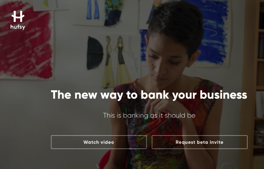 Hufsy - reinventing how businesses handle money and do banking